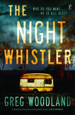 Book cover The Night Whistler by Greg Woodland Who do you want me to kill next